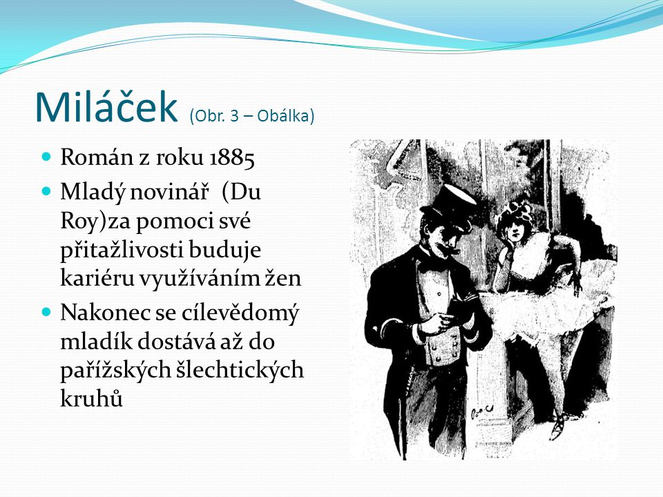 Miláček (Obr. 3 – Obálka) Román z roku 1885