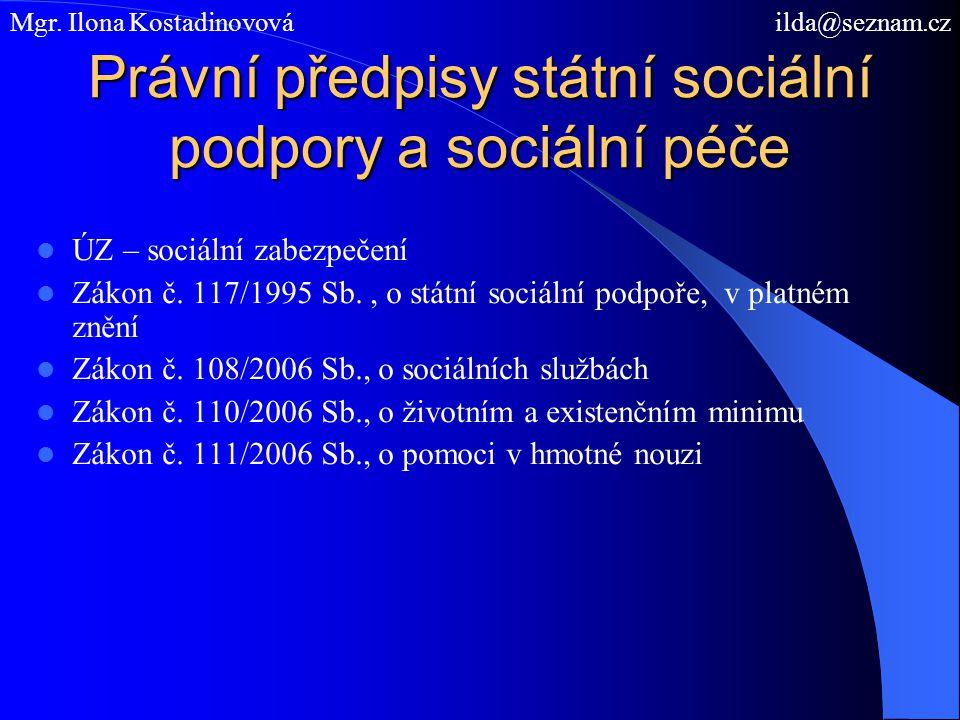 Právní předpisy státní sociální podpory a sociální péče