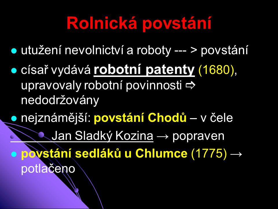 Rolnická povstání utužení nevolnictví a roboty --- > povstání