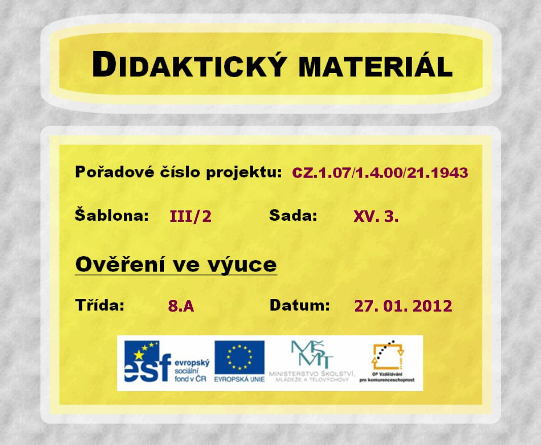 III/2 XV. 3. 8.A 27. 01. 2012