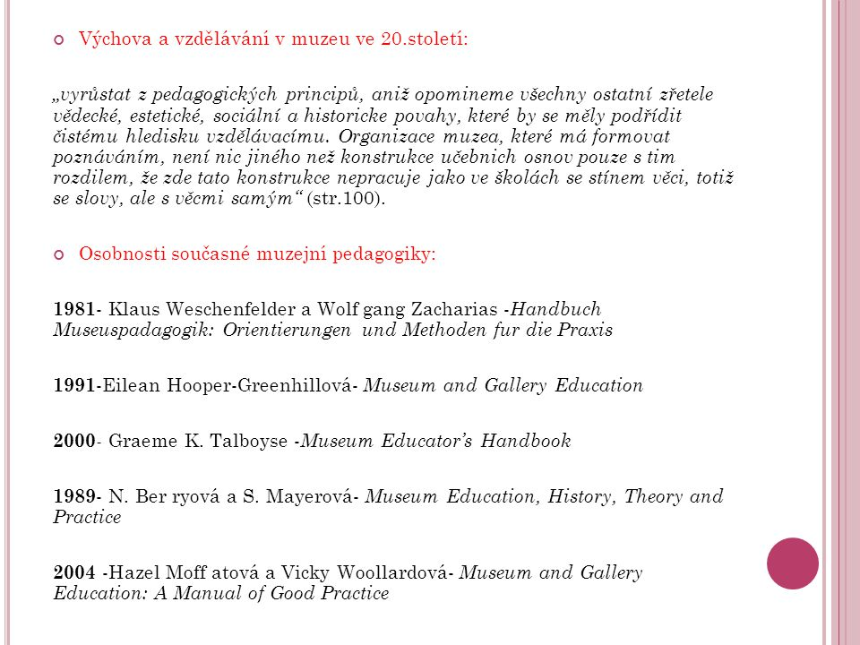 Výchova a vzdělávání v muzeu ve 20.století: