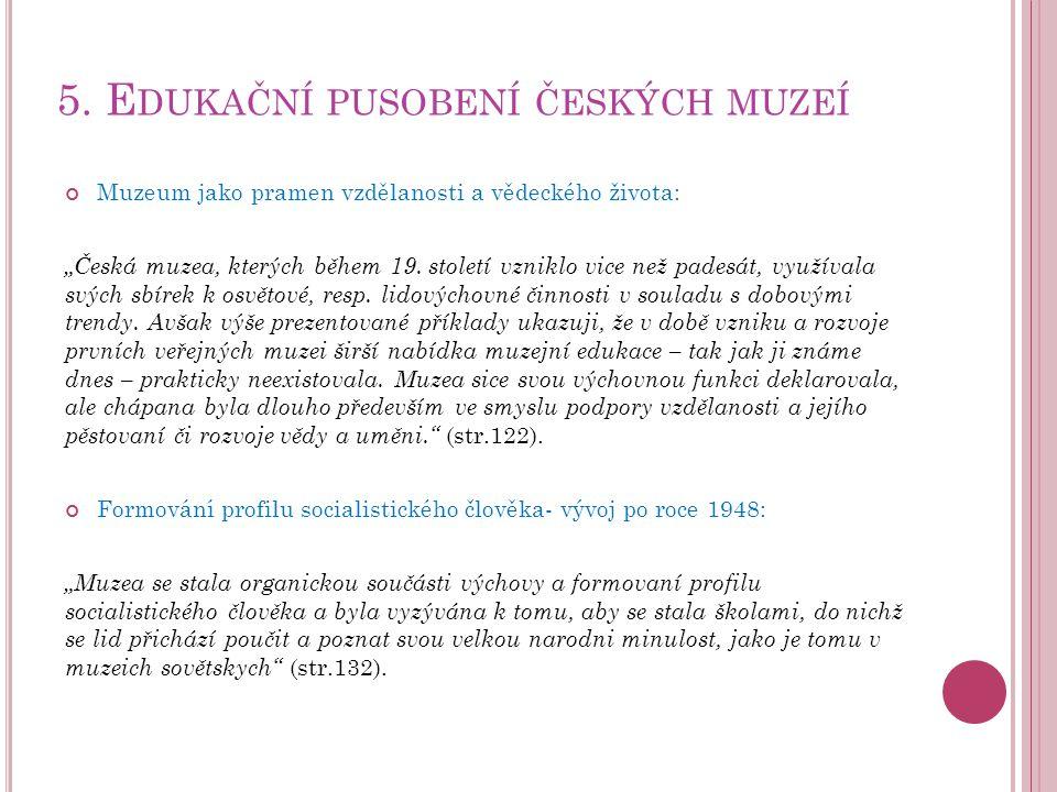 5. Edukační pusobení českých muzeí