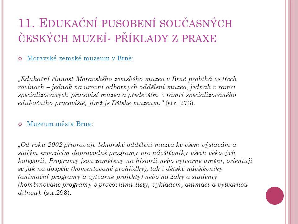 11. Edukační pusobení současných českých muzeí- příklady z praxe