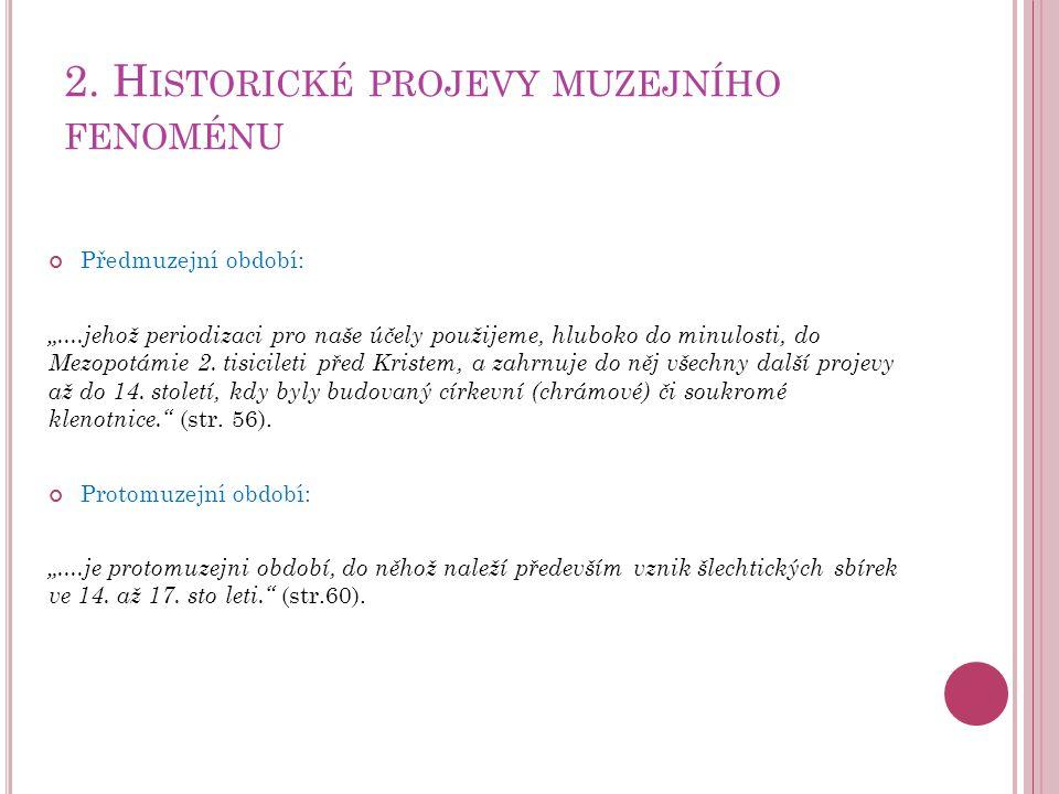 2. Historické projevy muzejního fenoménu