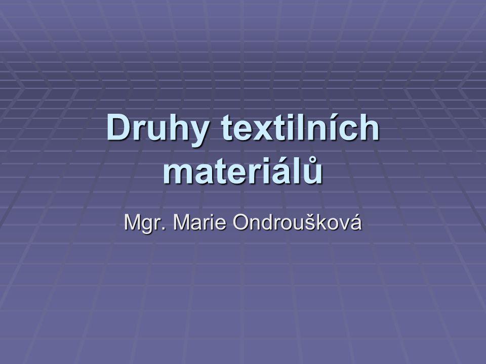 Druhy textilních materiálů