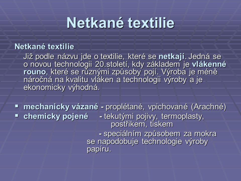 Netkané textilie Netkané textilie