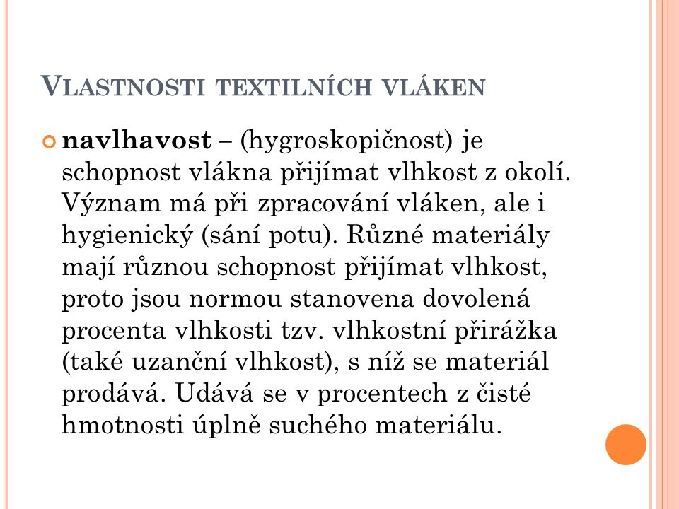 Vlastnosti textilních vláken