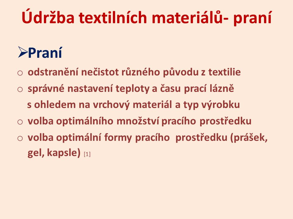 Údržba textilních materiálů- praní
