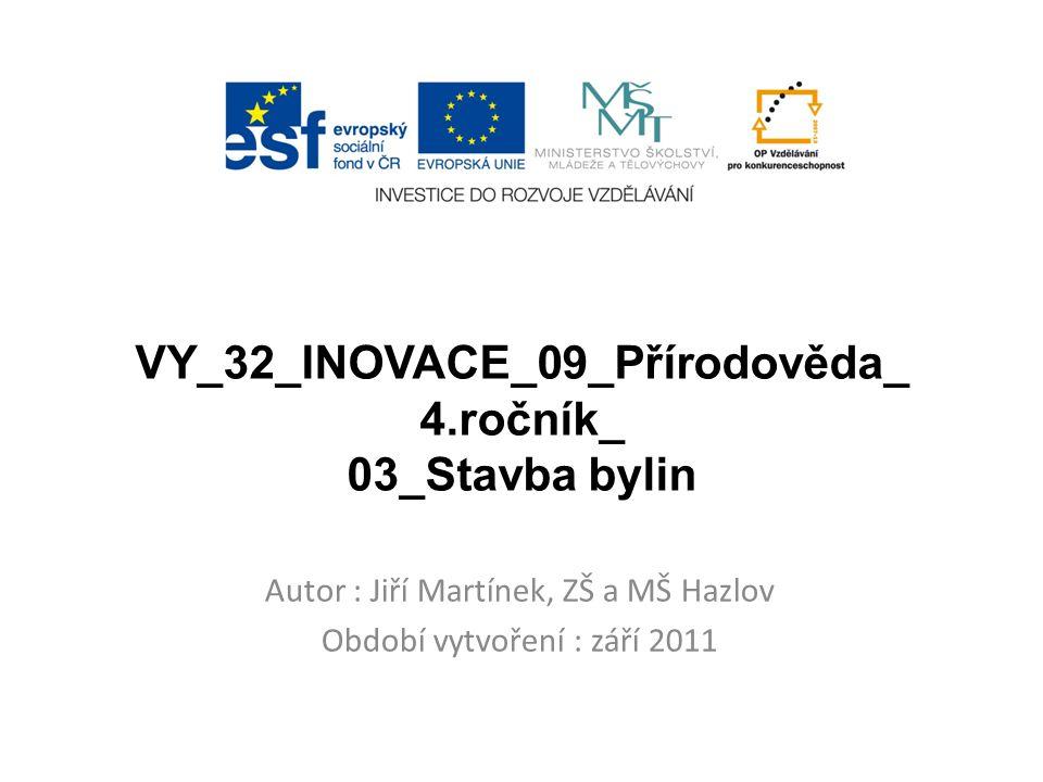 VY_32_INOVACE_09_Přírodověda_ 4.ročník_ 03_Stavba bylin