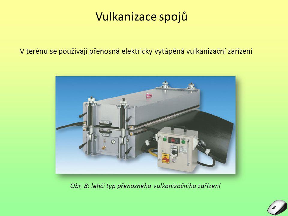 Obr. 8: lehčí typ přenosného vulkanizačního zařízení