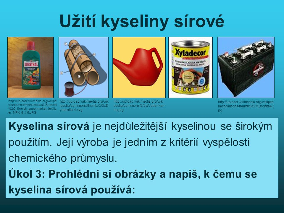 Užití kyseliny sírové http://upload.wikimedia.org/wikipedia/commons/thumb/a/a3/Substral%2C_finnish_supermarket_fertilizer_NPK_6-1-5.JPG.