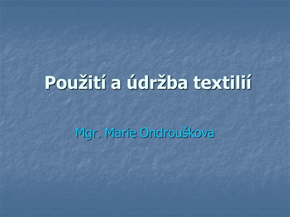 Použití a údržba textilií