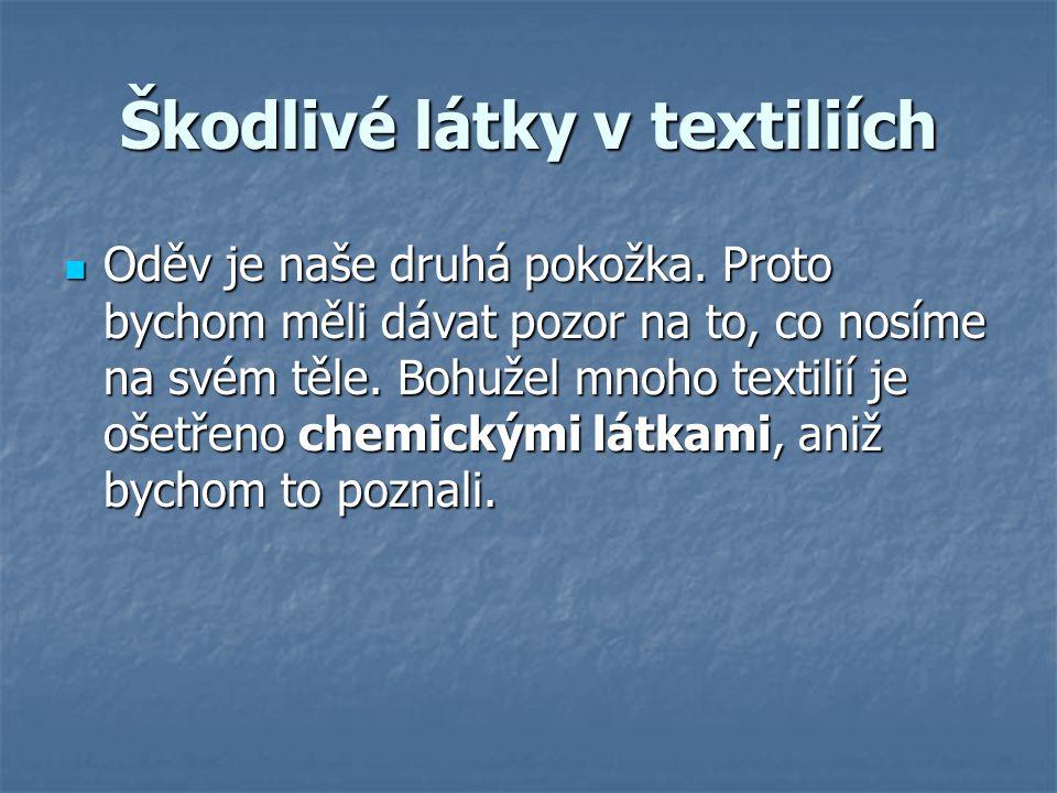 Škodlivé látky v textiliích