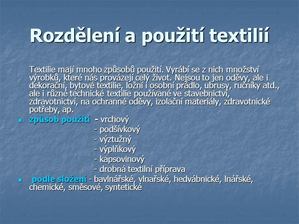 Rozdělení a použití textilií