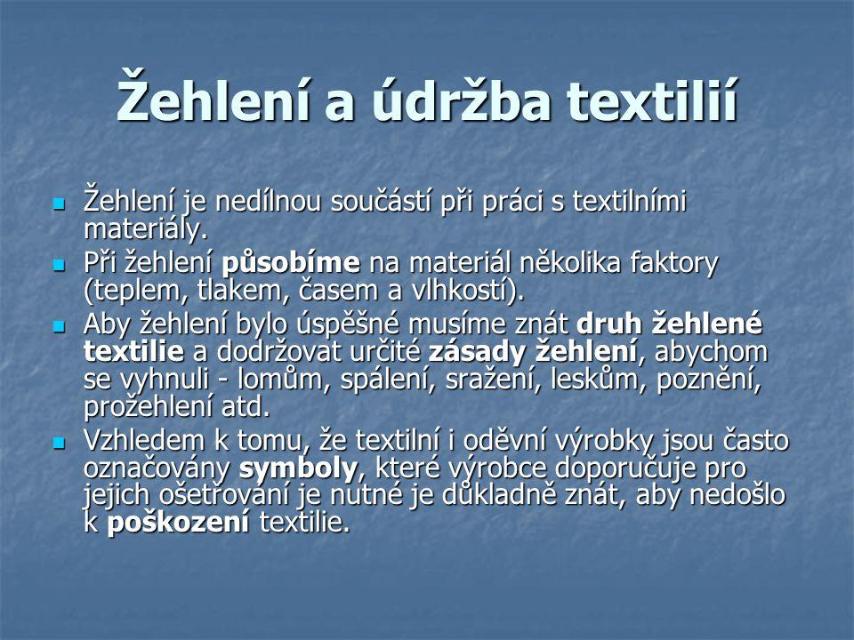 Žehlení a údržba textilií
