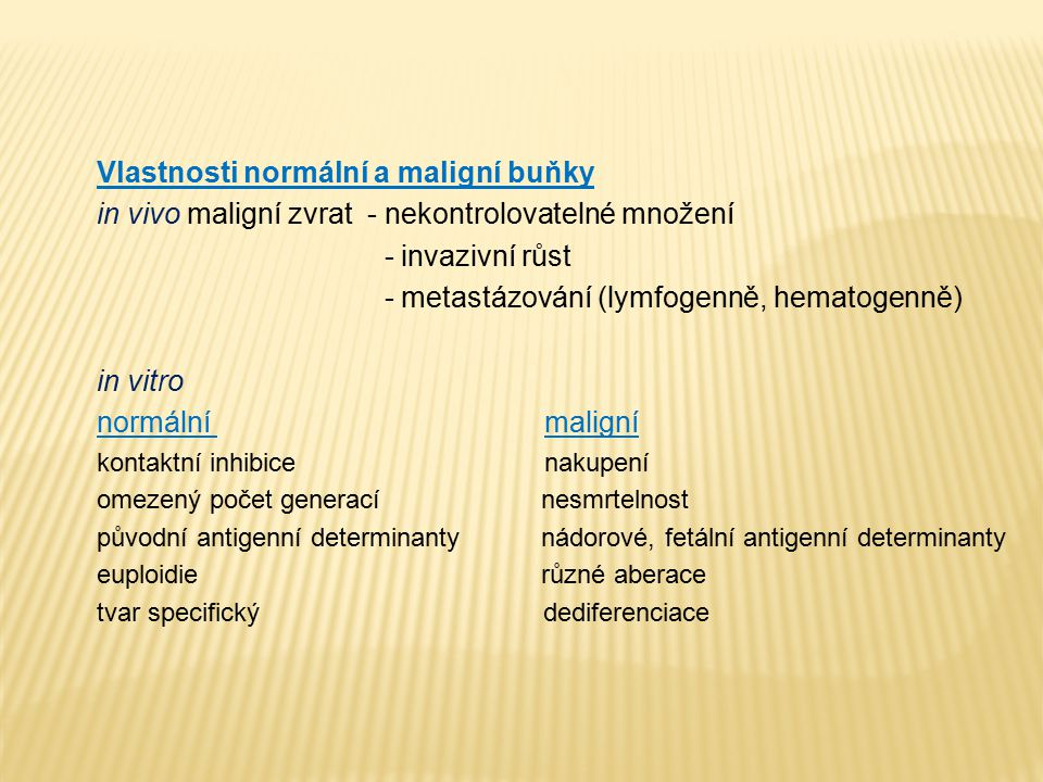 Vlastnosti normální a maligní buňky
