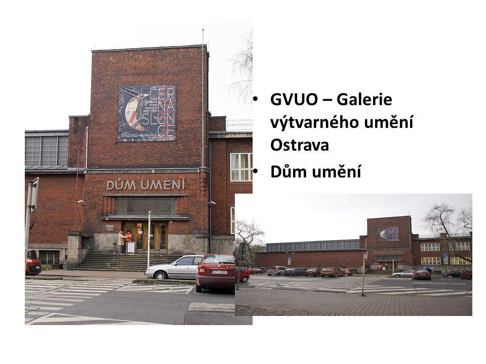 GVUO – Galerie výtvarného umění Ostrava
