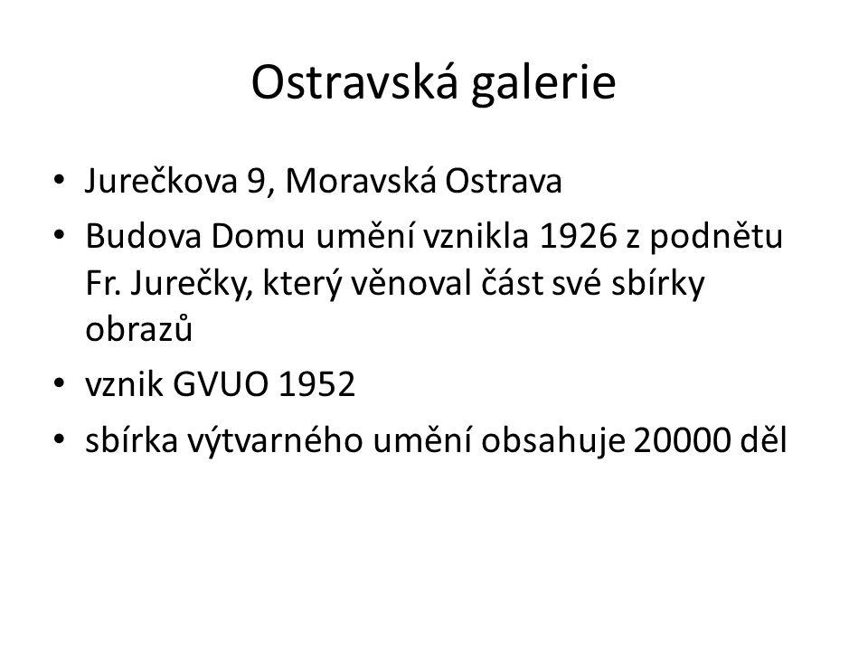 Ostravská galerie Jurečkova 9, Moravská Ostrava