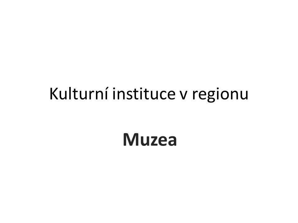 Kulturní instituce v regionu
