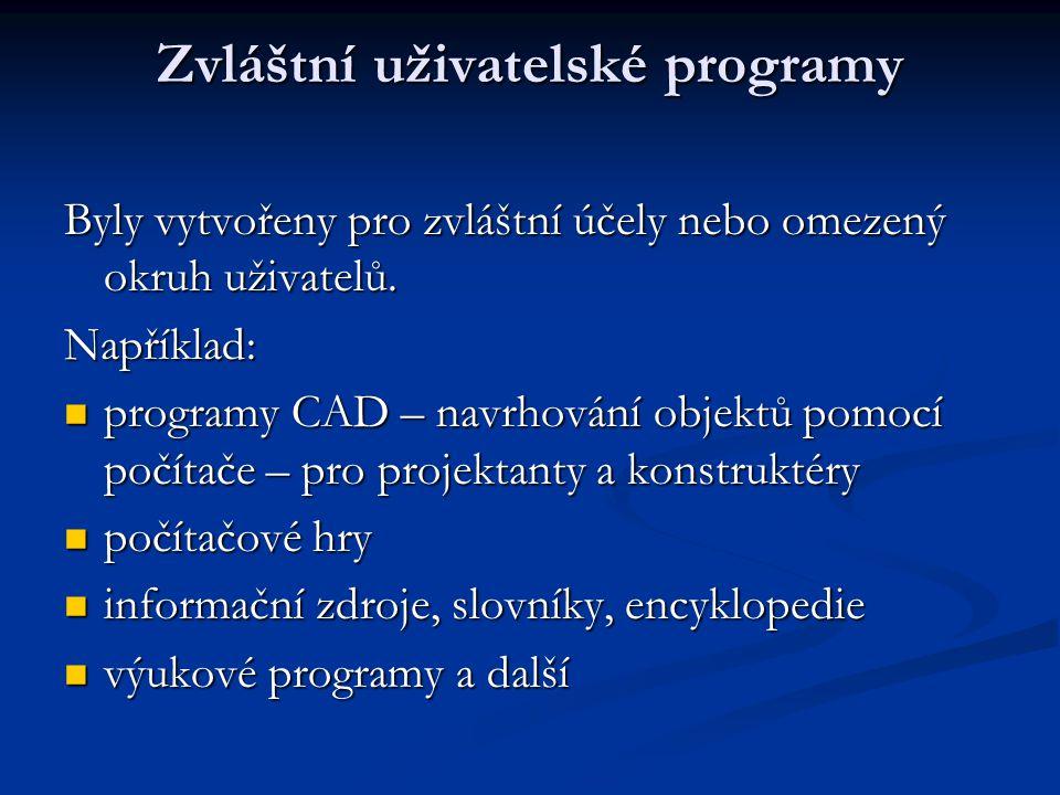 Zvláštní uživatelské programy