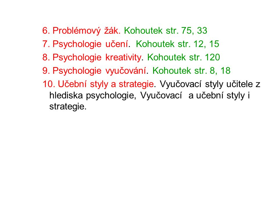 6. Problémový žák. Kohoutek str. 75, 33