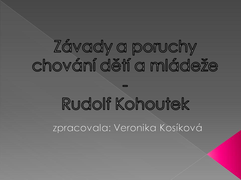 Závady a poruchy chování dětí a mládeže - Rudolf Kohoutek