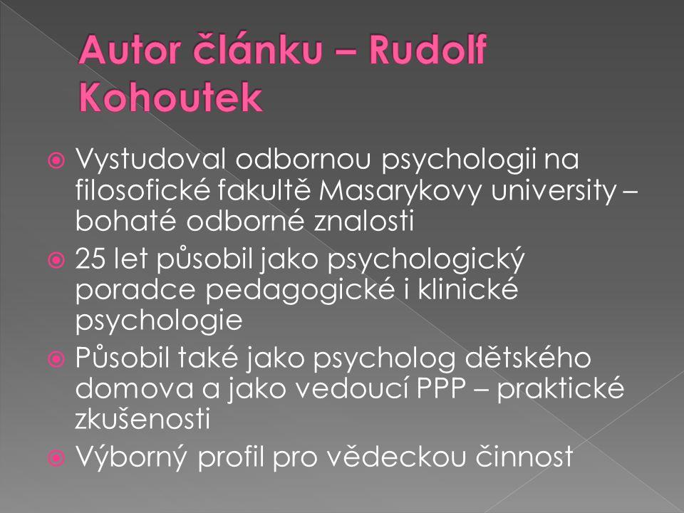 Autor článku – Rudolf Kohoutek