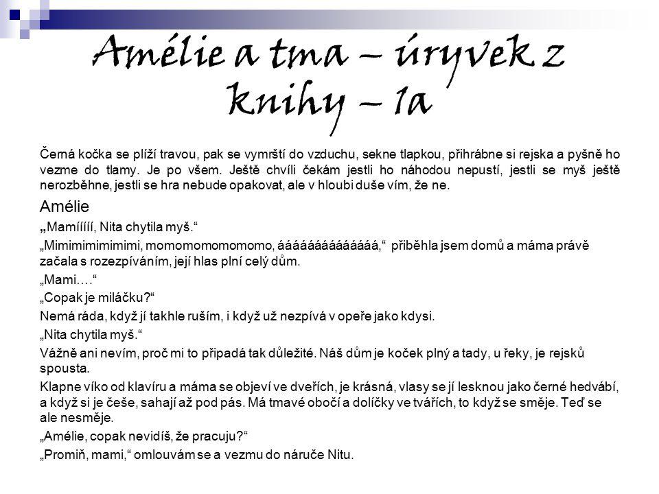 Amélie a tma – úryvek z knihy – 1a
