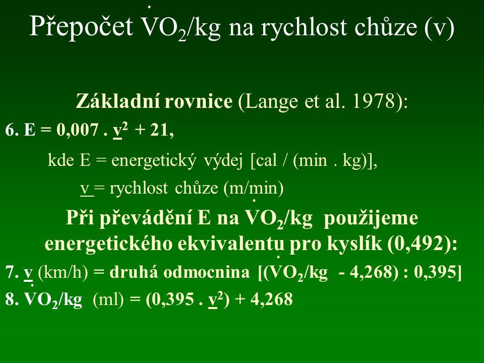 Přepočet VO2/kg na rychlost chůze (v)