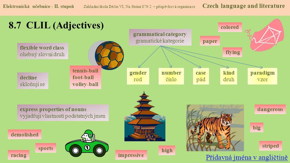 8.7 CLIL (Adjectives) Přídavná jména v angličtině colored