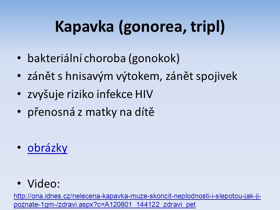 Kapavka (gonorea, tripl)