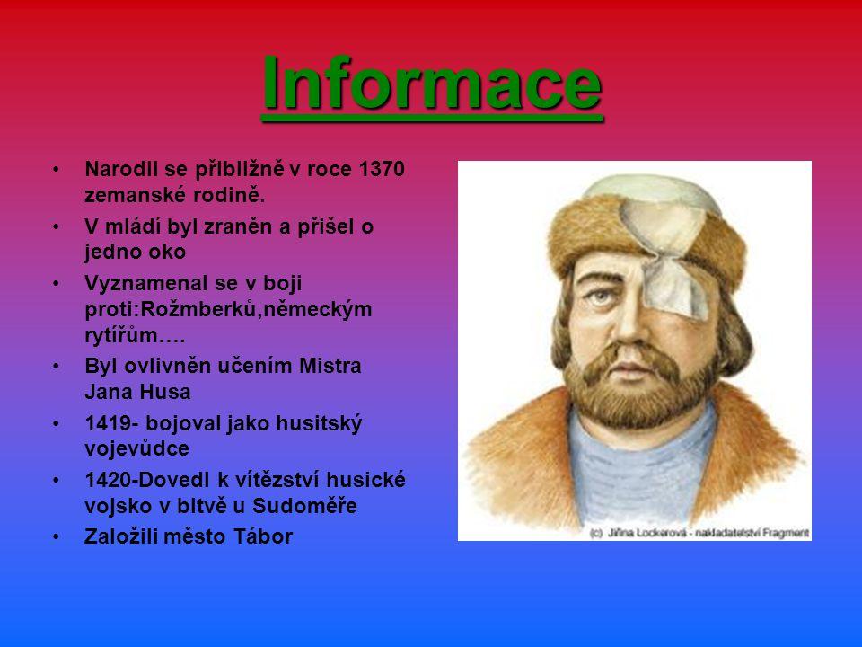 Informace Narodil se přibližně v roce 1370 zemanské rodině.