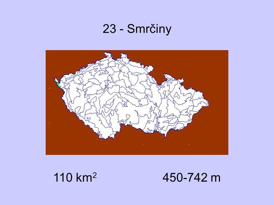 23 - Smrčiny 110 km2 450-742 m