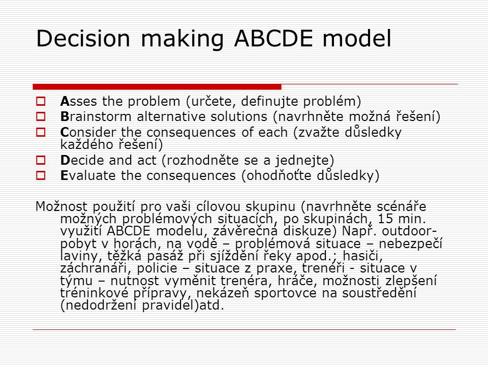 Decision making ABCDE model