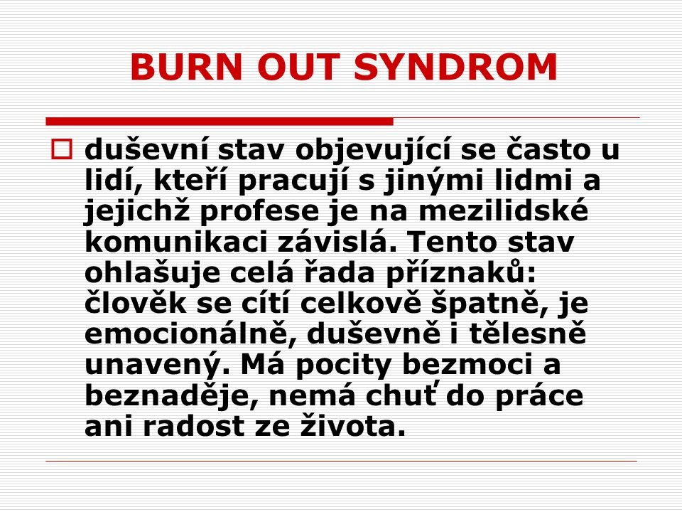 BURN OUT SYNDROM