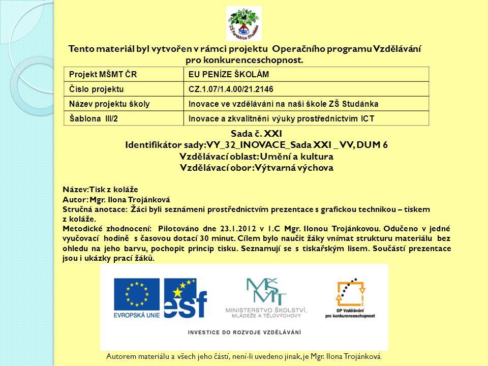 Identifikátor sady: VY_32_INOVACE_Sada XXI _ VV, DUM 6