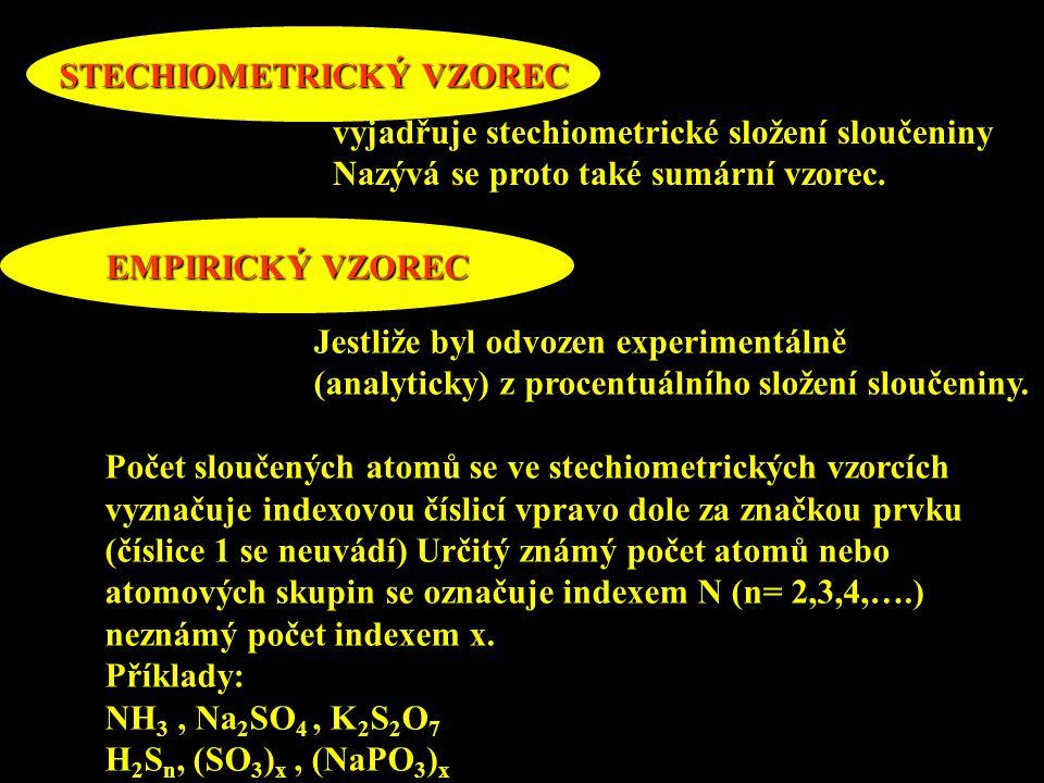 STECHIOMETRICKÝ VZOREC