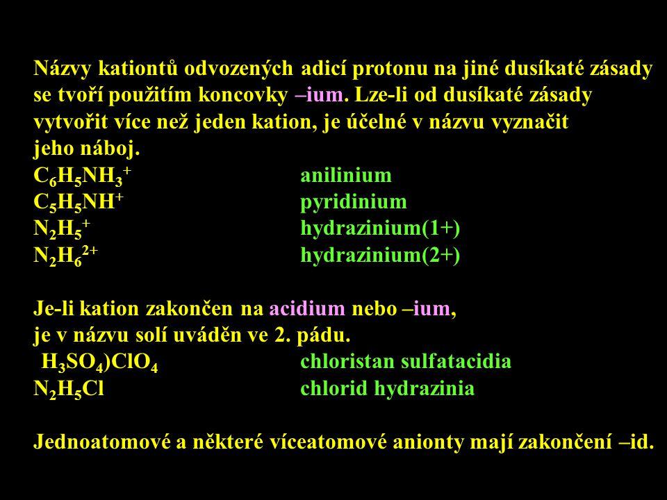 Názvy kationtů odvozených adicí protonu na jiné dusíkaté zásady