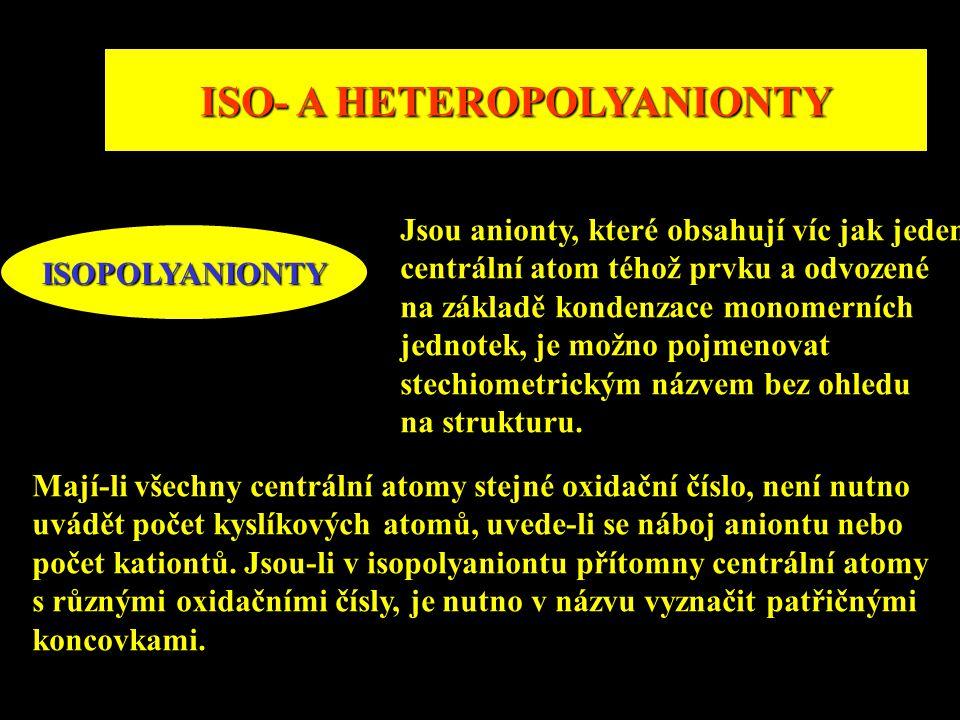 ISO- A HETEROPOLYANIONTY