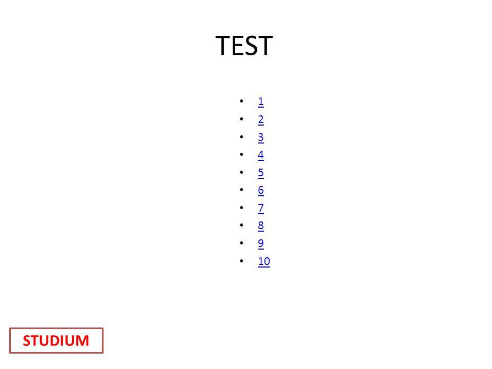 TEST 1 2 3 4 5 6 7 8 9 10 STUDIUM