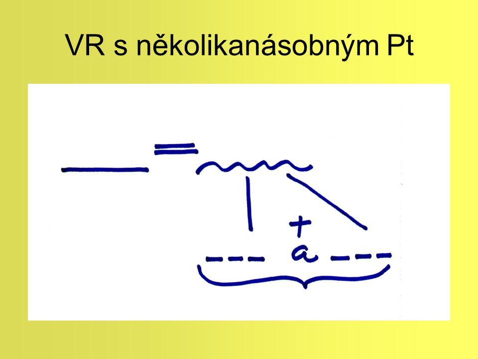 VR s několikanásobným Pt