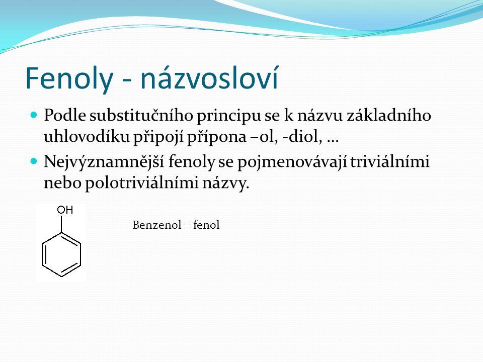 Fenoly - názvosloví Podle substitučního principu se k názvu základního uhlovodíku připojí přípona –ol, -diol, …
