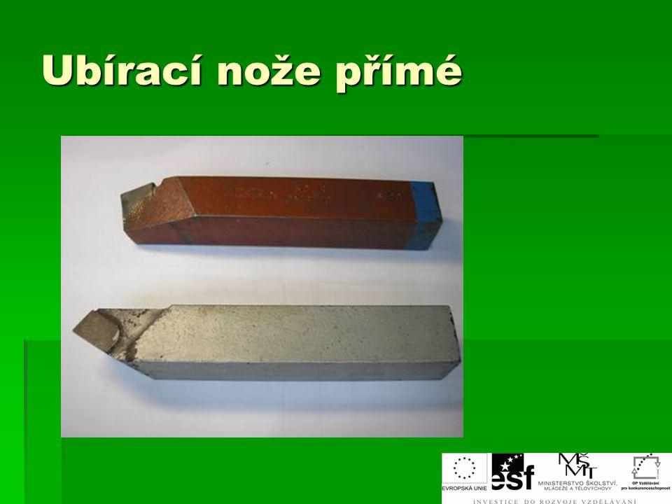 Ubírací nože přímé