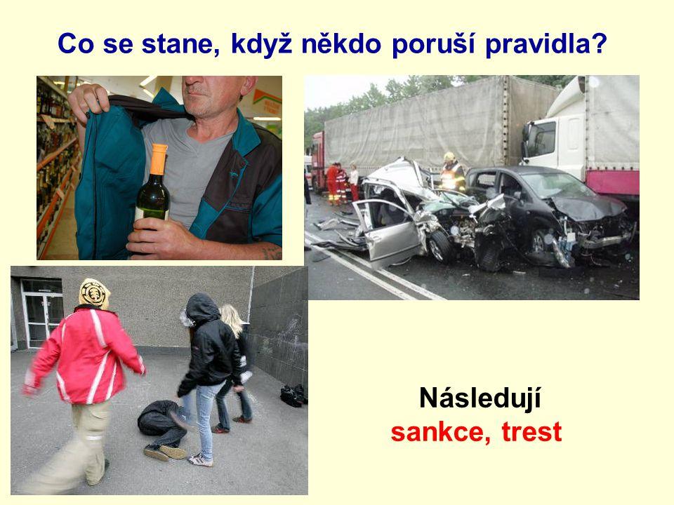 Následují sankce, trest