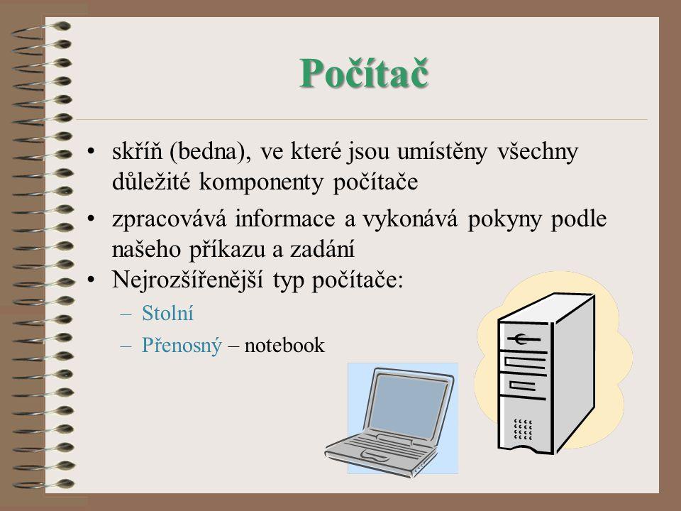 Počítač skříň (bedna), ve které jsou umístěny všechny důležité komponenty počítače.