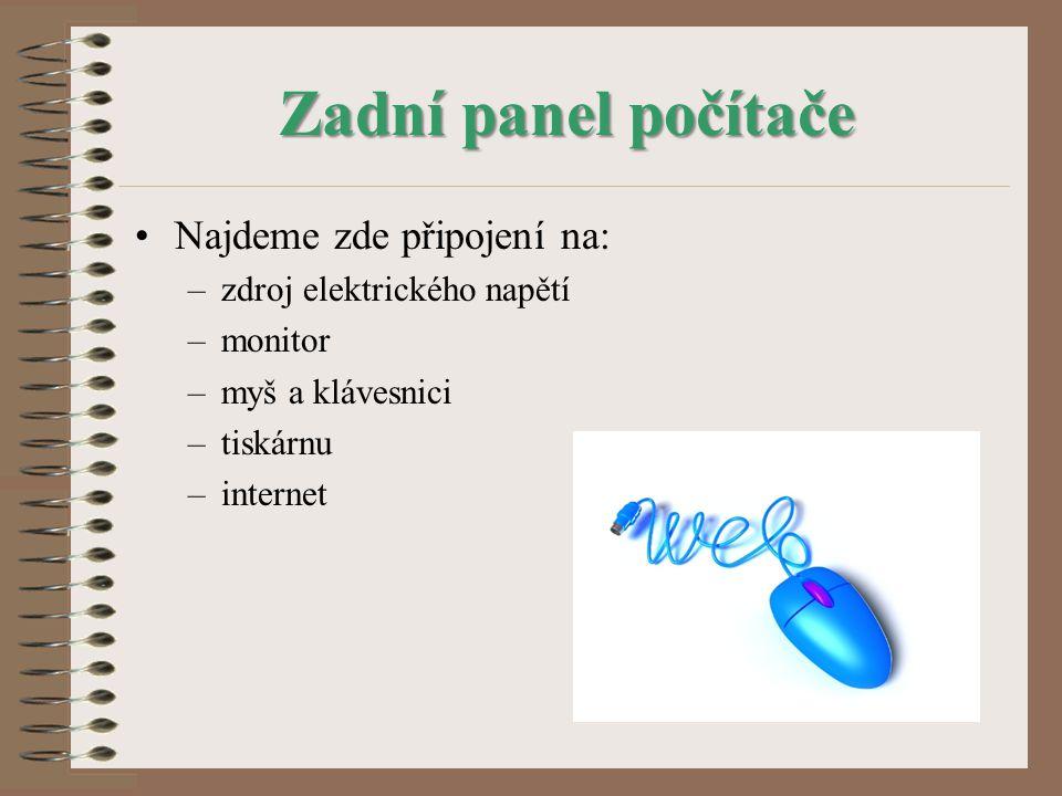 Zadní panel počítače Najdeme zde připojení na: