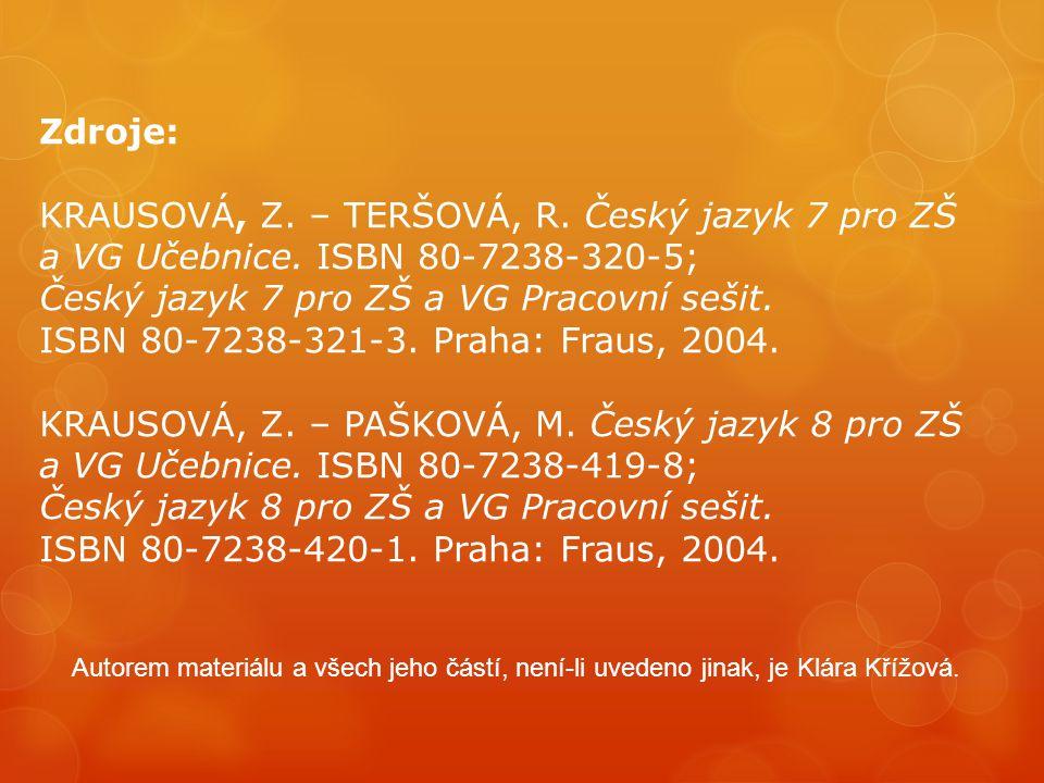 KRAUSOVÁ, Z. – TERŠOVÁ, R. Český jazyk 7 pro ZŠ
