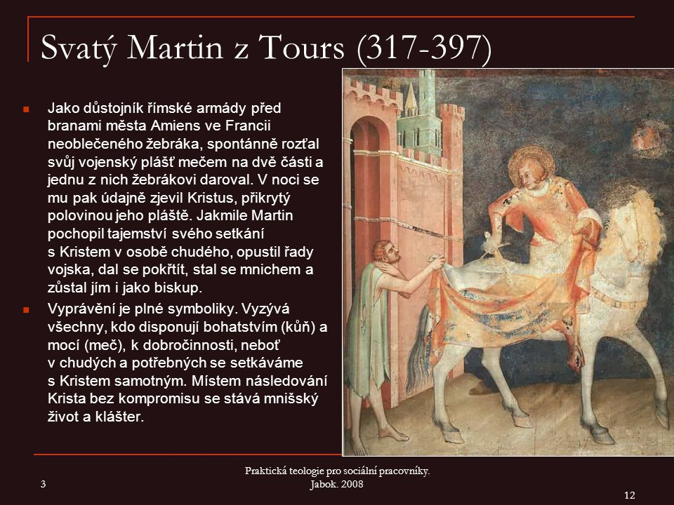 Svatý Martin z Tours (317-397)