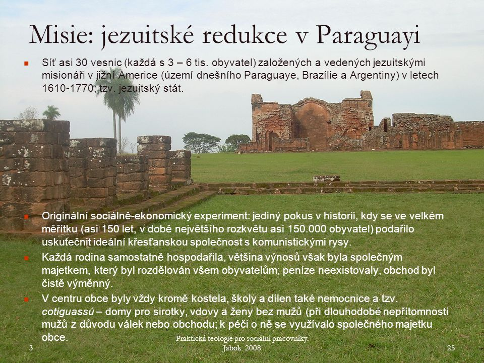 Misie: jezuitské redukce v Paraguayi