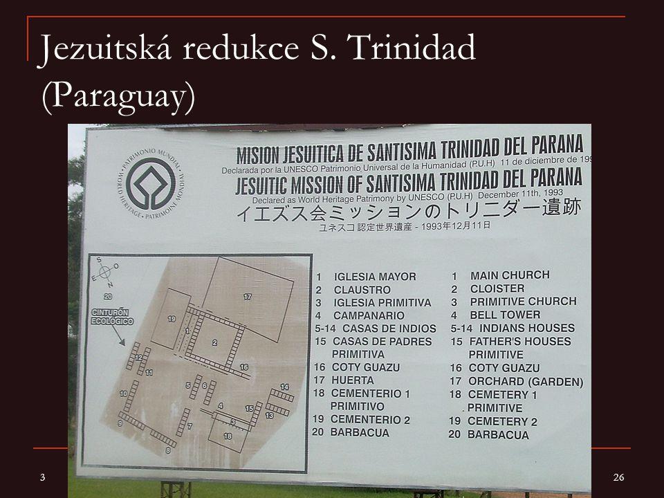 Jezuitská redukce S. Trinidad (Paraguay)